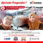 ANIS (Air Nikmat Sriwijaya) : Usaha Berjalan Seperti Yang Saya Harapkan Dengan Cup Sealer 4 Line Maksindo