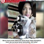PT Prapta Tekayasa Buana : Usa Yang Saya Dirirkan Bisa Lebih Berkualitas dengan Mesin Hand Printer Maksindo