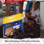 Penggilingan Jagung Pak Tumijo : Mesin Pemipil Jagung Mini dari Maksindo Memang Mantap