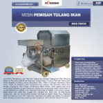 Jual Mesin Pemisah Tulang Ikan (FSH33) di Malang