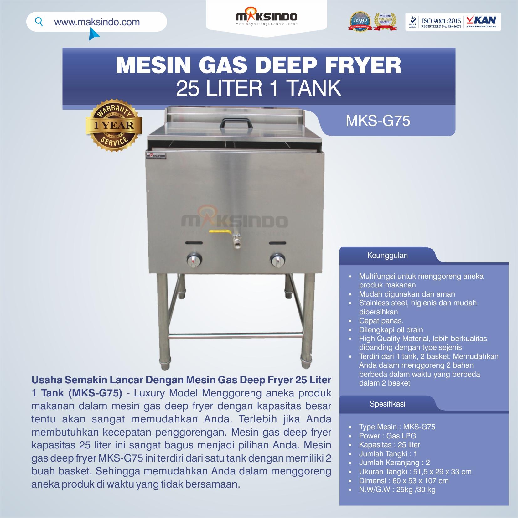 Jual Gas Deep Fryer 25 Liter 1 Tank (G75) di Malang
